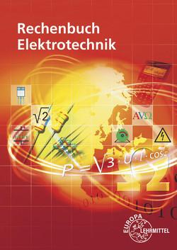 Rechenbuch Elektrotechnik von Eichler,  Walter, Feustel,  Bernd, Isele,  Dieter, Käppel,  Thomas, König,  Werner, Neumann,  Ronald, Tkotz,  Klaus, Winter,  Ulrich