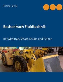 Rechenbuch Fluidtechnik von Geike,  Thomas