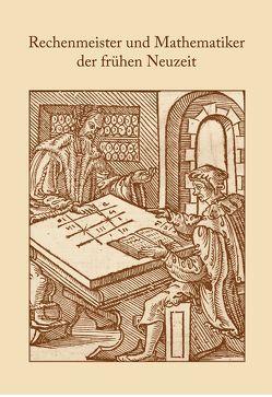 Rechenmeister und Mathematiker der frühen Neuzeit von Gebhardt,  Rainer