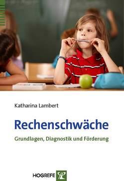 Rechenschwäche von Lambert,  Katharina