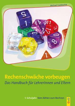 Rechenschwäche vorbeugen – Das Handbuch für LehrerInnen und Eltern von Gaidoschik,  Michael