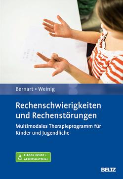 Rechenschwierigkeiten und Rechenstörungen von Bernart,  Hartmut, Weinig,  Jakob