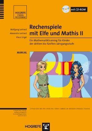 Rechenspiele mit Elfe und Mathis II von Lenhard,  Alexandra, Lenhard,  Wolfgang, Lingel,  Klaus