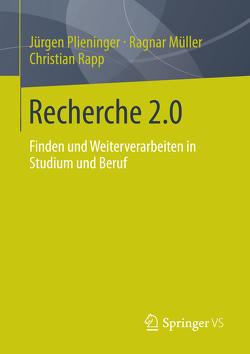 Recherche 2.0 von Müller,  Ragnar, Plieninger,  Jürgen, Rapp,  Christian