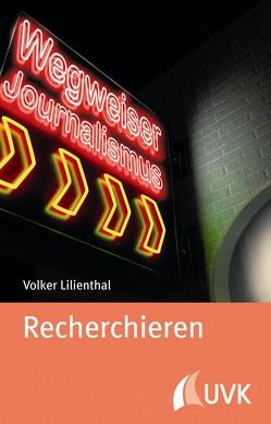 Recherchieren von Lilienthal,  Volker
