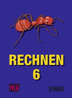 Rechnen 6 von Gugelmann,  Armin, Nyffeler,  Kurt