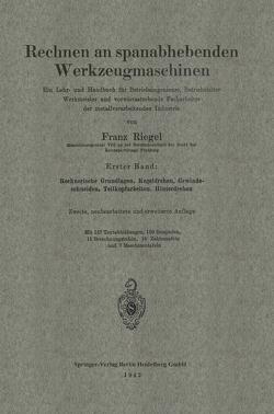 Rechnen an spanabhebenden Werkzeugmaschinen von Riegel,  Franz