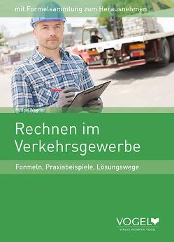 Rechnen im Verkehrsgewerbe von Wagner,  Rudolf