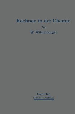 Rechnen in der Chemie von Wittenberger,  Walter