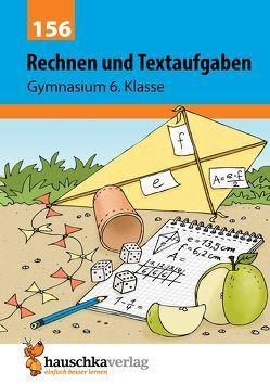 Rechnen und Textaufgaben – Gymnasium 6. Klasse von Simpson,  Susanne, Specht,  Gisela, Wefers,  Tina