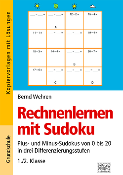 Rechnenlernen mit Sudoku 1./2. Klasse von Wehren,  Bernd