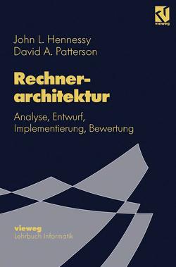 Rechnerarchitektur von Hennessy,  John L., Patterson,  David A.