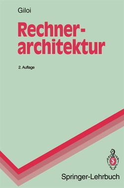 Rechnerarchitektur von Giloi,  Wolfgang K.