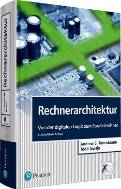 Rechnerarchitektur von Austin,  Todd, Tanenbaum,  Andrew S.