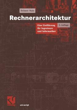 Rechnerarchitektur von Malz,  Helmut