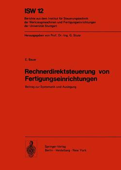 Rechnerdirektsteuerung von Fertigungseinrichtungen von Bauer,  E.