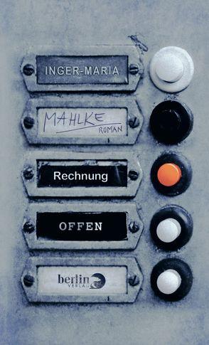 Rechnung offen von Mahlke,  Inger-Maria