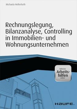 Rechnungslegung, Bilanzanalyse, Controlling in Immobilien- und Wohnungsunternehmen – inkl. Arbeitshilfen online von Hellerforth,  Michaela