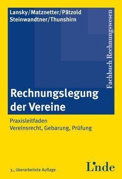 Rechnungslegung der Vereine von Lansky,  Gabriel, Matznetter,  Christoph, Pätzold,  Dörk, Steinwandtner,  Marlis, Thunshirn,  Roman