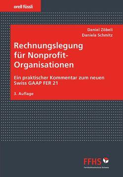 Rechnungslegung für Nonprofit-Organisationen von Schmitz,  Daniela, Zöbeli,  Daniel