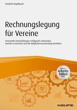 Rechnungslegung für Vereine von Vogelbusch,  Friedrich