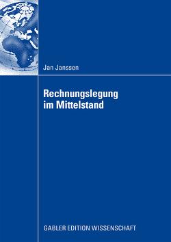 Rechnungslegung im Mittelstand von Janssen,  Jan, Wolz,  Prof. Dr. Mattias