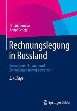 Rechnungslegung in Russland von Ionova,  Tatiana, Scholz,  André