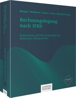 Rechnungslegung nach IFRS von Baetge,  Jörg, Bischof,  Stefan, Kirsch,  Hans-Jürgen, Oser,  Peter, Wollmert,  Peter
