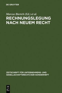 Rechnungslegung nach neuem Recht von Bierich,  Marcus, Busse von Colbe,  Walther, Lassmann,  Gert, Lutter,  Marcus