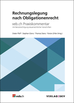 Rechnungslegung nach Obligationenrecht von Glanz,  Stephan, Pfaff,  Dieter, Stenz,  Thomas, Zihler,  Florian