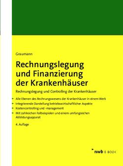 Rechnungslegung und Finanzierung der Krankenhäuser von Graumann,  Mathias
