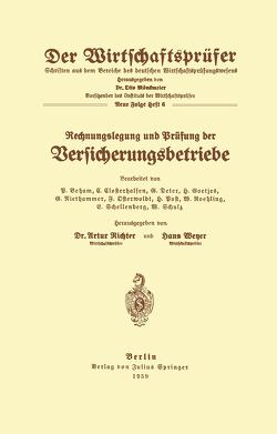 Rechnungslegung und Prüfung der Versicherungsbetriebe von Beham,  B., Closterhalfen,  C., Deter,  G., Goetjes,  H., Niethammer,  G., Osterwoldt,  F., Post,  H., Roehling,  W., Schellenberg,  E., Schulz,  W.