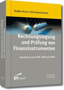 Rechnungslegung und Prüfung von Finanzinstrumenten von Hachmeister,  Dirk, Kühn,  Steffen
