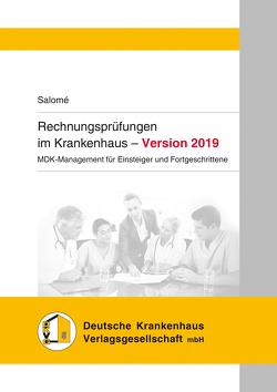 Rechnungsprüfungen im Krankenhaus – Version 2019 von Salomé,  Remco