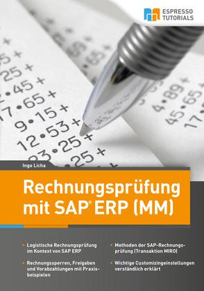 Rechnungsprüfung mit SAP ERP (MM) von Licha,  Ingo