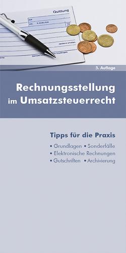 Rechnungsstellung im Umsatzsteuerrecht von Dipplinger,  Gerald, Rosenauer,  Johanna