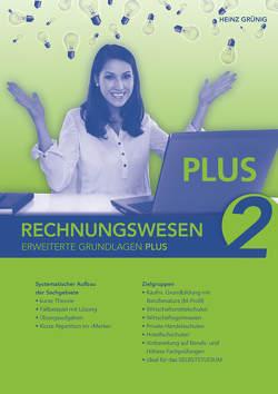 Rechnungswesen 2. Erweiterte Grundlagen PLUS von Grünig,  Heinz