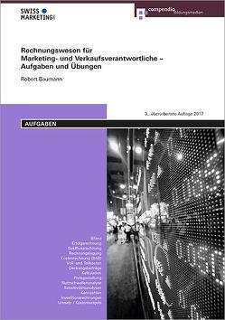 Rechnungswesen für Marketing- und Verkaufsverantwortliche – Aufgaben und Übungen
