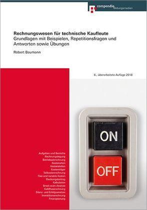 Rechnungswesen für technische Kaufleute von Baumann,  Robert