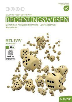 Rechnungswesen HTL Informatik IV/V von Haberl,  Klaus-Peter, Veidl,  Gerhard
