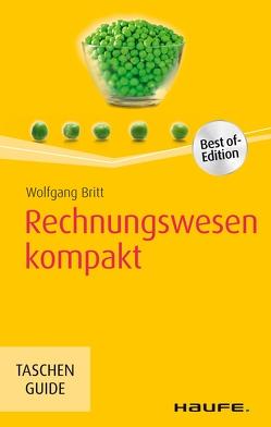 Rechnungswesen kompakt von Britt,  Wolfgang