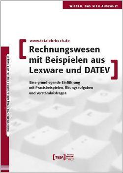 Rechnungswesen mit Beispielen aus Lexware und DATEV von Hunger,  Lutz, Klose,  Wolfgang, Radte,  Rainer, Reszies,  Sabine