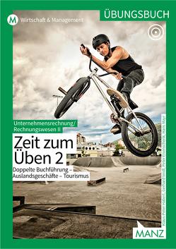 Rechnungswesen / Übungsbuch UR/RW II/2 neuer LP von Eisenschenk,  Peter, Haberl,  Klaus-Peter, Mayr,  Hans, Veidl,  Gerhard
