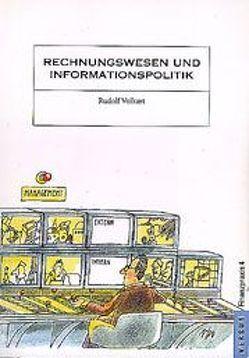 Rechnungswesen und Informationspolitik von Volkart,  Rudolf
