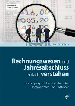 Rechnungswesen und Jahresabschluss einfach verstehen von Lipkovich,  René, Siart,  Rudolf
