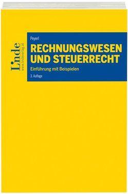 Rechnungswesen und Steuerrecht von Peyerl,  Hermann