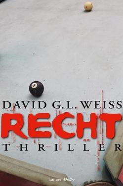Recht von Weiss,  David G