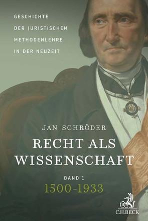 Recht als Wissenschaft von Schröder,  Jan