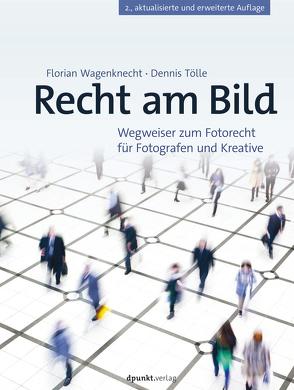 Recht am Bild von Tölle,  Dennis, Wagenknecht,  Florian