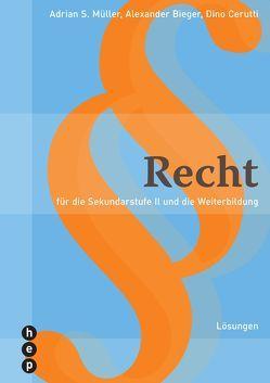 Recht   Arbeitsheft von Bieger,  Alexander, Cerutti,  Dino, Müller,  Adrian S.